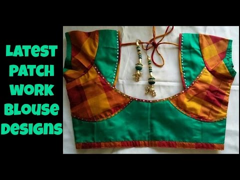 Latest Patch Work Blouse Designs