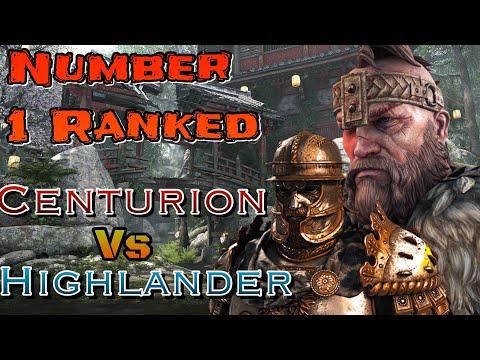 For Honor - Number 1 Ranked Highlander Vs Number 1 Ranked Centurion!