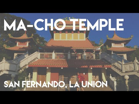Ma-Cho Temple | San Fernando, La Union | Travel Vlog