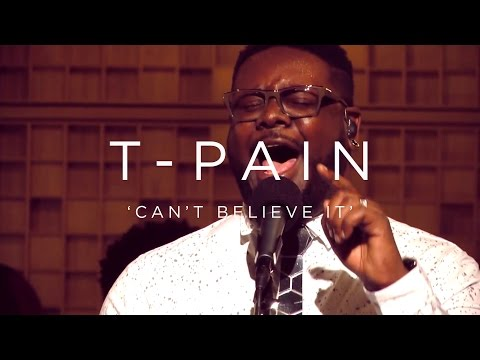 T-Pain: Can't Believe It | NPR MUSIC FRONT ROW