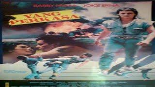 YANG PERKASA barry prima (1986)