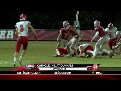 FNF Playoffs Week 2: Catholic New Iberia vs. Dunham