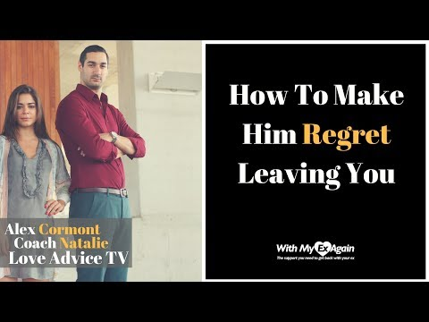 how to make a man regret not choosing you