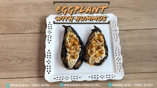 Eggplant with Hummus | Homemade Meals