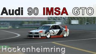 R3E: Audi 90 IMSA GTO - #06 - Hockenheimring