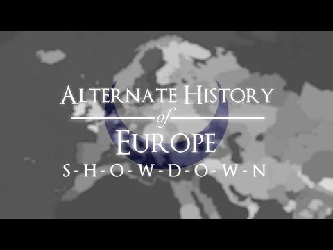 "Alternate History of Europe - Episode IV: ""Showdown"""