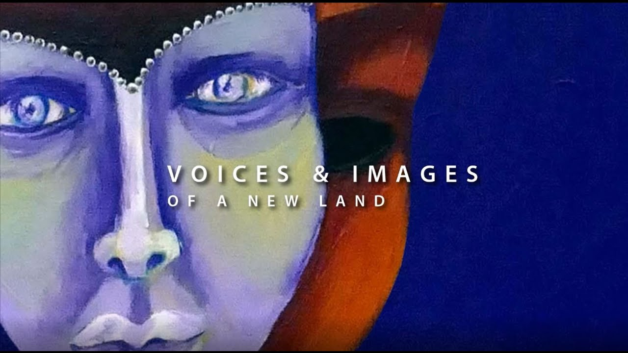 Voices & Images of a New Land