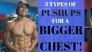 3 Types of Pushups For a Bigger Chest!