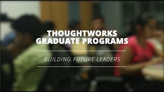 Welcome to ThoughtWorks University!