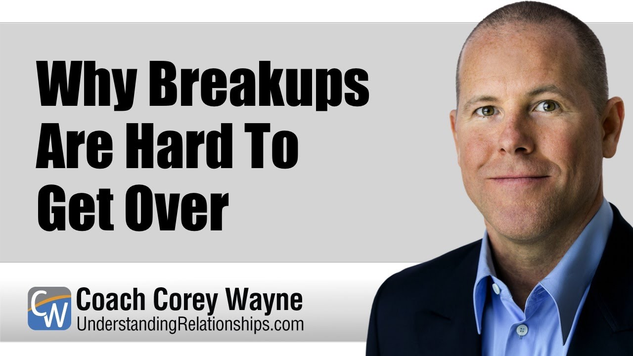 why breakups are hard to get over