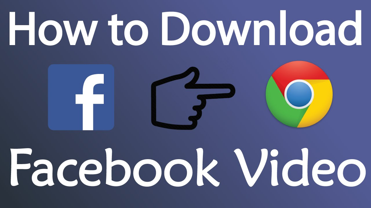 How to use chrome to manually download facebook videos.