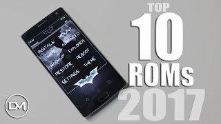 AS 10 MELHORES Custom ROMs de 2017 | 7.1.2 / Top 10 BEST Custom ROMs Nougat