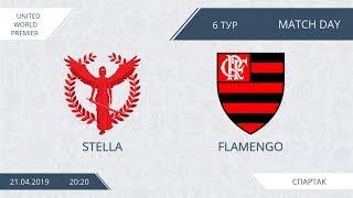 AFL19. United World Premier. Day 7. Stella - Flamengo.