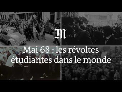 Mai 68 : tour du monde des principales révoltes étudiantes