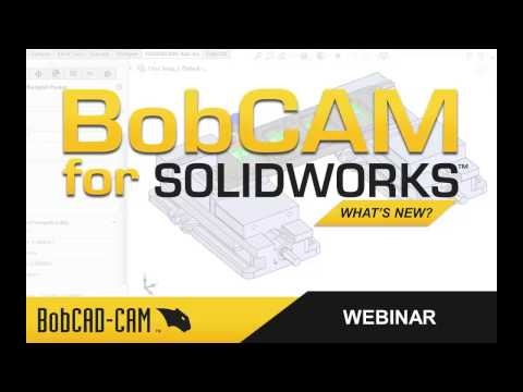 Improve Shop Power & Productivity - BobCAD-CAM Webinar Series