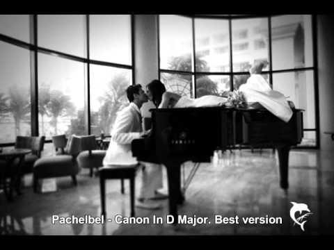 Pachelbel - Canon In D Major - Best Version - YouTube