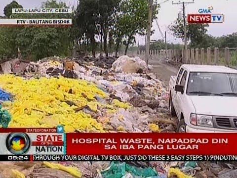 SONA: Hospital waste, napadpad din sa iba pang lugar sa Cebu