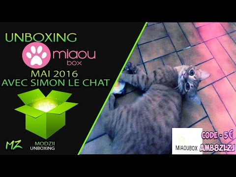 UNBOXING MIAOUBOX MAI 2016 AVEC SIMON LE CHAT