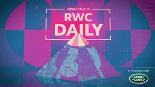 イングランド代表の素顔 / 福岡堅樹のトライ / RWC Daily show【ラグビーワールドカップ】