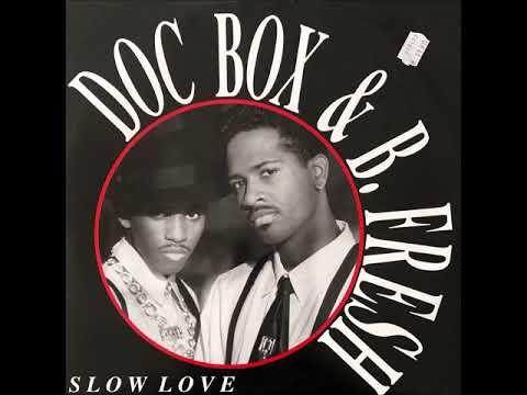 Doc Box & B. Fresh - Slow Love (Extended Version)(Motown 1990)