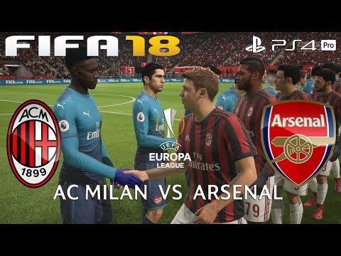 FIFA 18 (PS4 Pro) AC Milan v Arsenal | UEFA EUROPA LEAGUE ROUND OF 16 | 8/3/2018 |1080P 60FPS