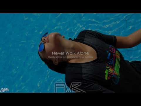 Never Walk Alone - (Skyldeberg Remix) Sture Zetterberg feat. Tomas Skyldeberg