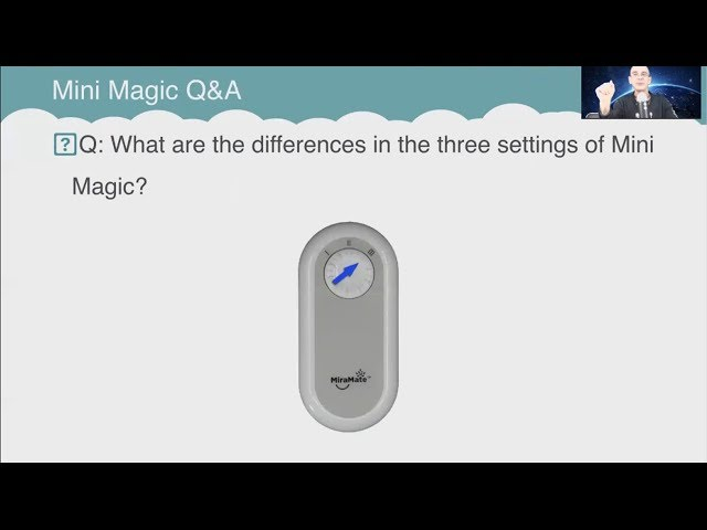Q&A: What are the differences in the three settings of Mini Magic?