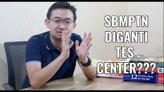 SBMPTN Dihapus, Diganti Tes Center?