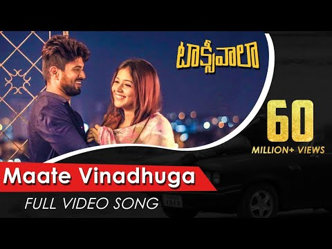 Maate Vinadhuga Full Video Song  Taxiwaala Video Songs  Vijay Deverakonda, Priyanka Jawalkar