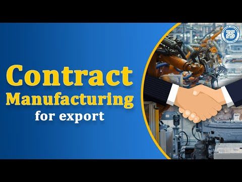 How to do Contract manufacturing for Export..??   Start your Export import Business