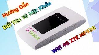 ZTE MF920 - Cách Đổi Tên Mật Khẩu Wifi ZTE MF920W, MF920V