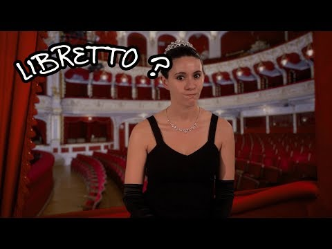 We Love Opera! What is a libretto in an opera?