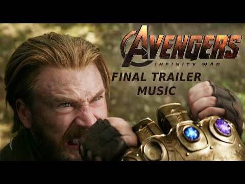 Avengers: Infinity War - Final Trailer #2 Music [Audiomachine - Redshift (Trailer Mix)]