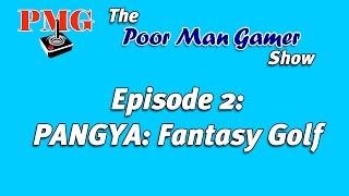 PANGYA: Fantasy Golf Review : PMG Episode 2