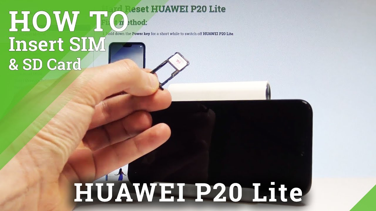 How to Insert SIM & SD in HUAWEI P20 Lite - Install Nano SIM and Micro SD  Card |HardReset Info