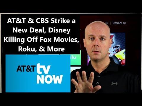 CCT #115 - AT&T & CBS Strike A New Deal, Disney Killing Off Fox Movies, Roku, & More
