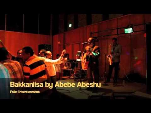 Bakkaniisa by Abebe Abeshu, Oromo/Oromia