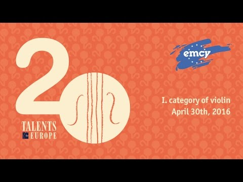 Talents for Europe 2016 | I. category of violin | April 30th