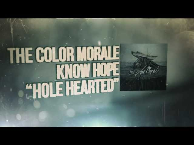 Hole Hearted Letra The Color Morale