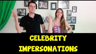 Celebrity Impersonations!!!