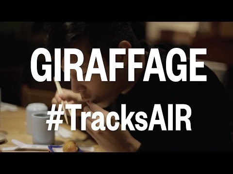 Giraffage - #TracksAIR