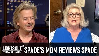 David Spade's Mom Reviews His Show - Lights Out with David Spade