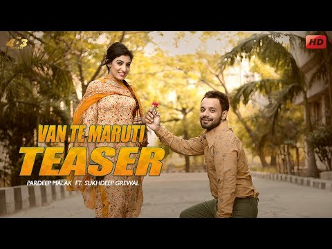 Van Te Maruti | Pardeep Malak Ft Sukhdeep Grewal | Official Teaser | 403 Records | Full Song 14 July