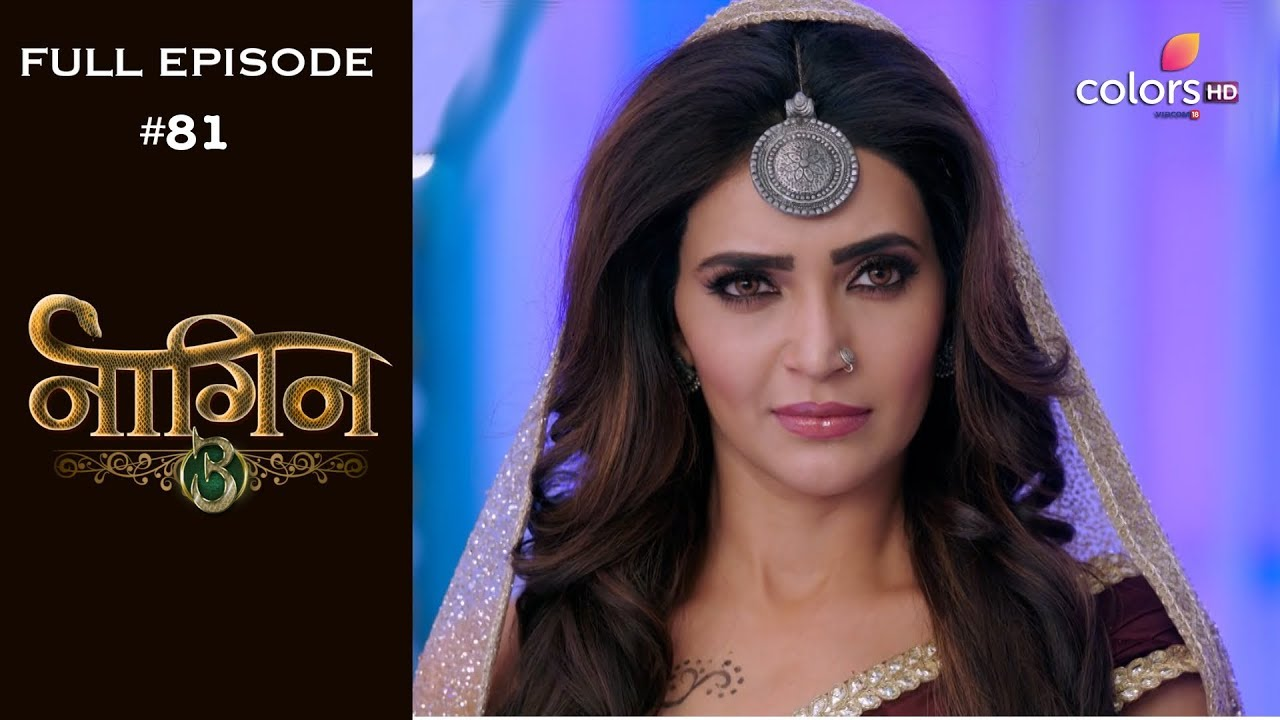 Download Naagin 3 - 9th March 2019 - नागिन 3 - Full Episode