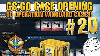 CS:GO CASE OPENING #20 - 50 Operation Vanguard Cases!