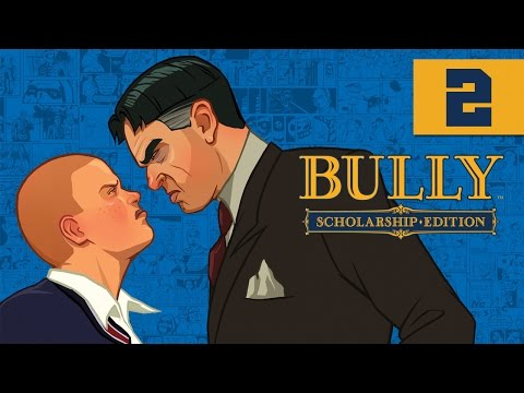 Bully: Scholarship Edition - Let's Play - Part 2 - [Chapter 1] -