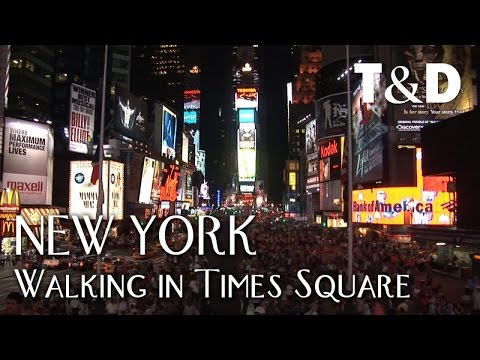 New York City Guide: Walking In Times Square - Travel & Disc