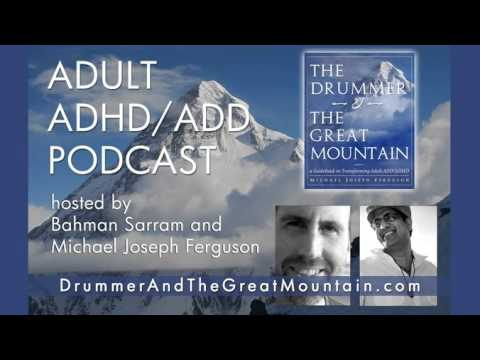 Adult ADD ADHD Life Planning, Visioning, and Jobs (Part 1): Episode 6