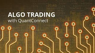 Step by Step Algorithmic Trading Guide with QuantConnect