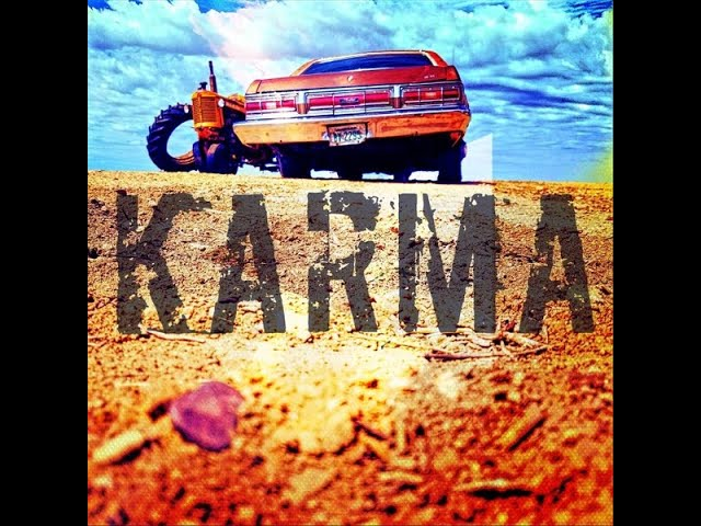 Karma (Official Lyric Video) by Oklahoma Uprising